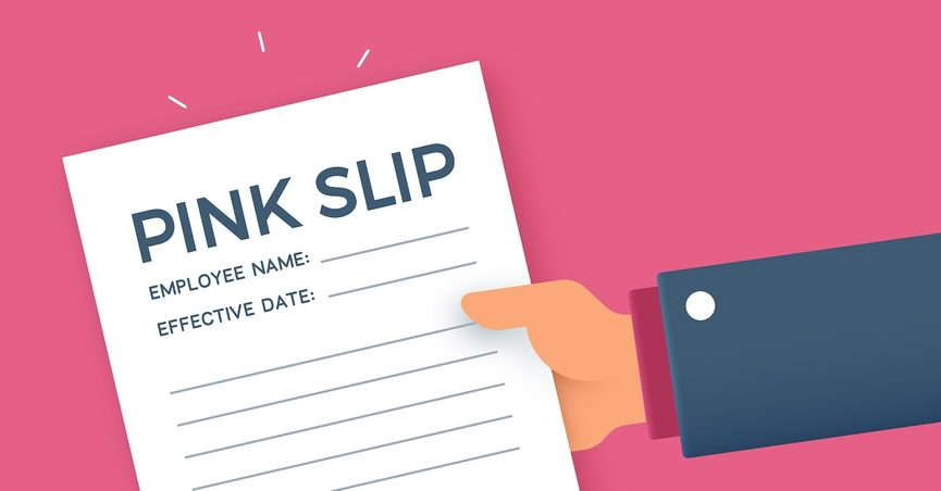Pink Slip Firing or Being Laid Off from a Job