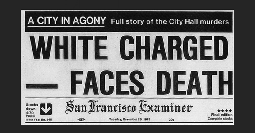 newspaper headline from 1978 showing dan white charged