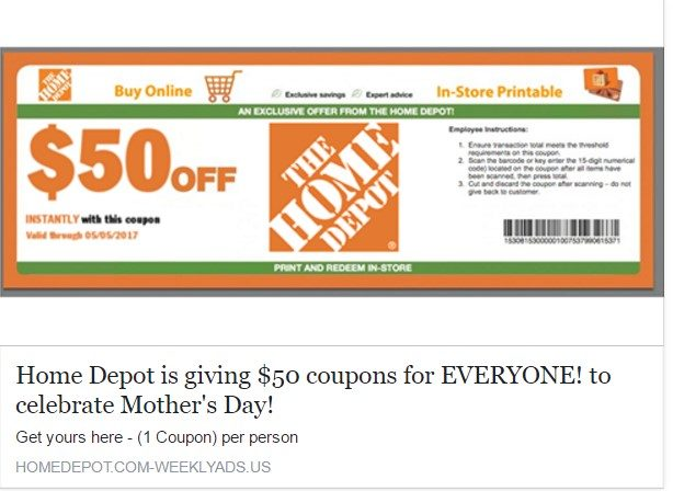 home depot is giving $50 coupons to everyone! to celebrate mothers day!