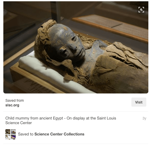 _15__Child_mummy_from_ancient_Egypt_-_On_display_at_the_Saint_Louis_Science_Center___Science_Center_Collections___Pinterest