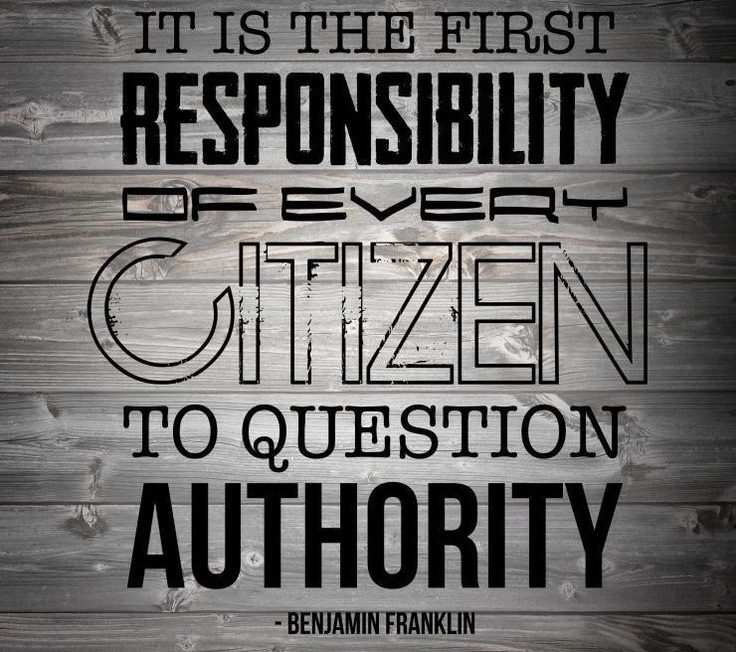 benjamin franklin question authority quote