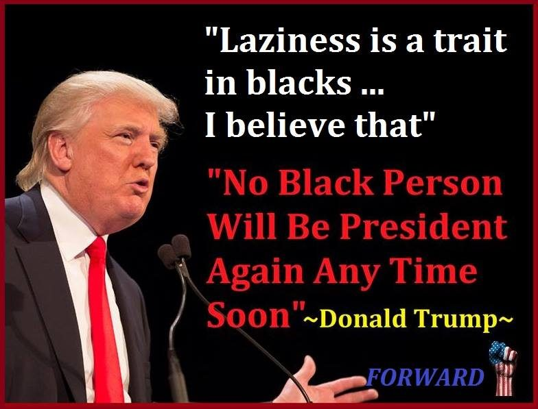 Fact Check Did Trump Say Laziness Is A Trait In Blacks No Black