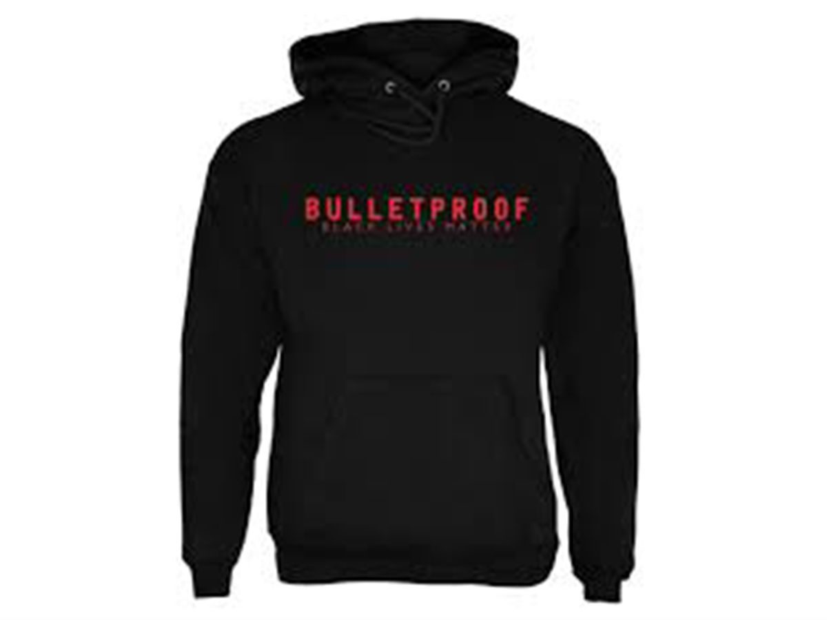 "Some of the Black Lives Matter clothing items also have the word  ""Bulletproof"" on them. ec5b51a8e"
