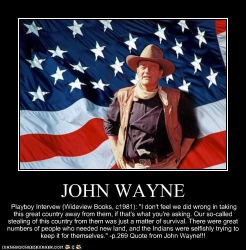 did john wayne say he believed in white supremacy
