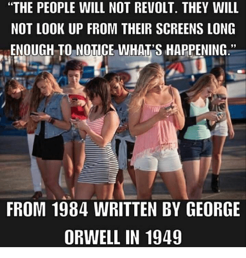 Fact Check Did George Orwells 1984 Predict The Power Of Smartphones