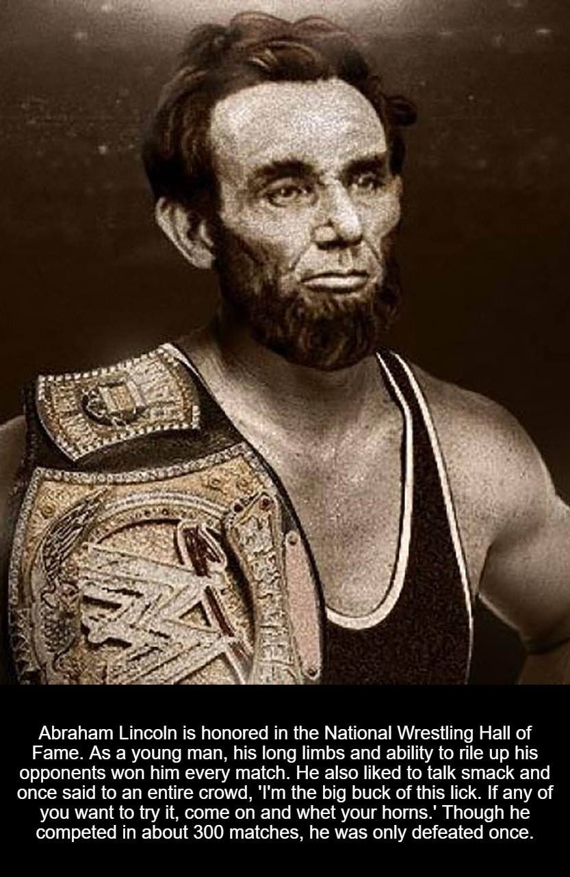 Abraham Lincoln is honored in the National Wrestling Hall of Fame. As a  young man 015e1585aaa9