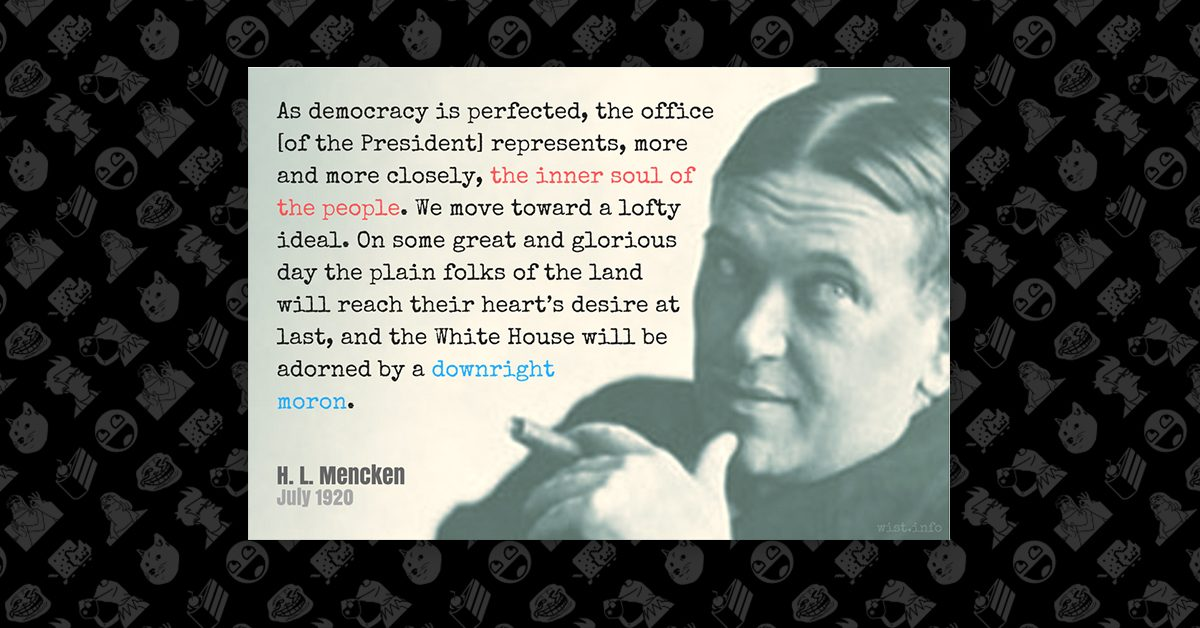 Fact Check Did H L Mencken Say The White House Will Be Adorned