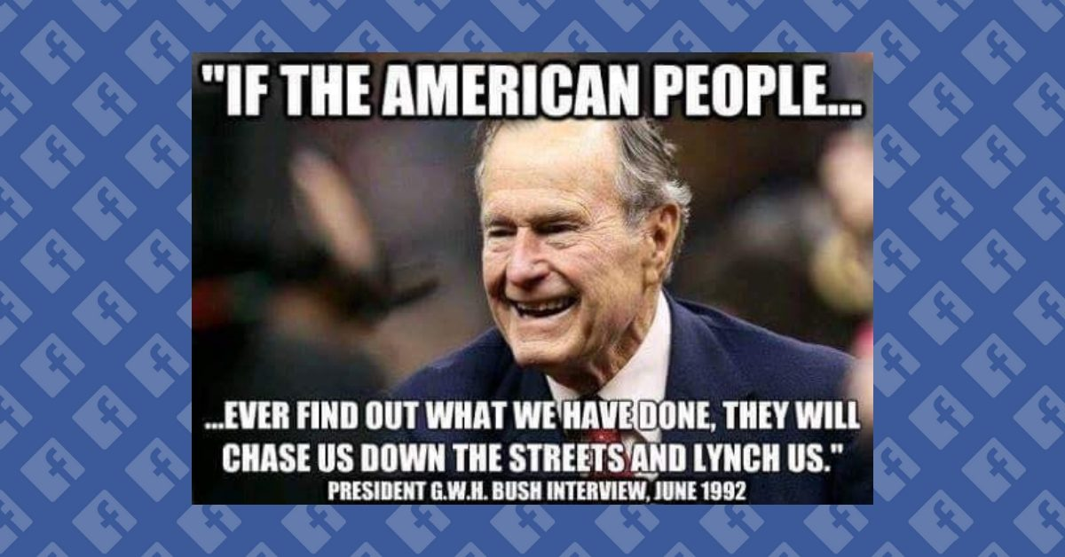 Fact Check Did George H W Bush Say He Would Be Lynched If