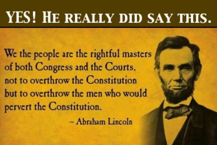 Did Lincoln Say 'We the People Are the Rightful Masters of Both Congress  and the Courts'?