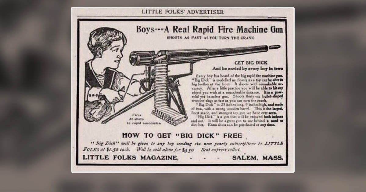 Is This a Real Ad for a 'Big Dick' Machine Gun for Kids?