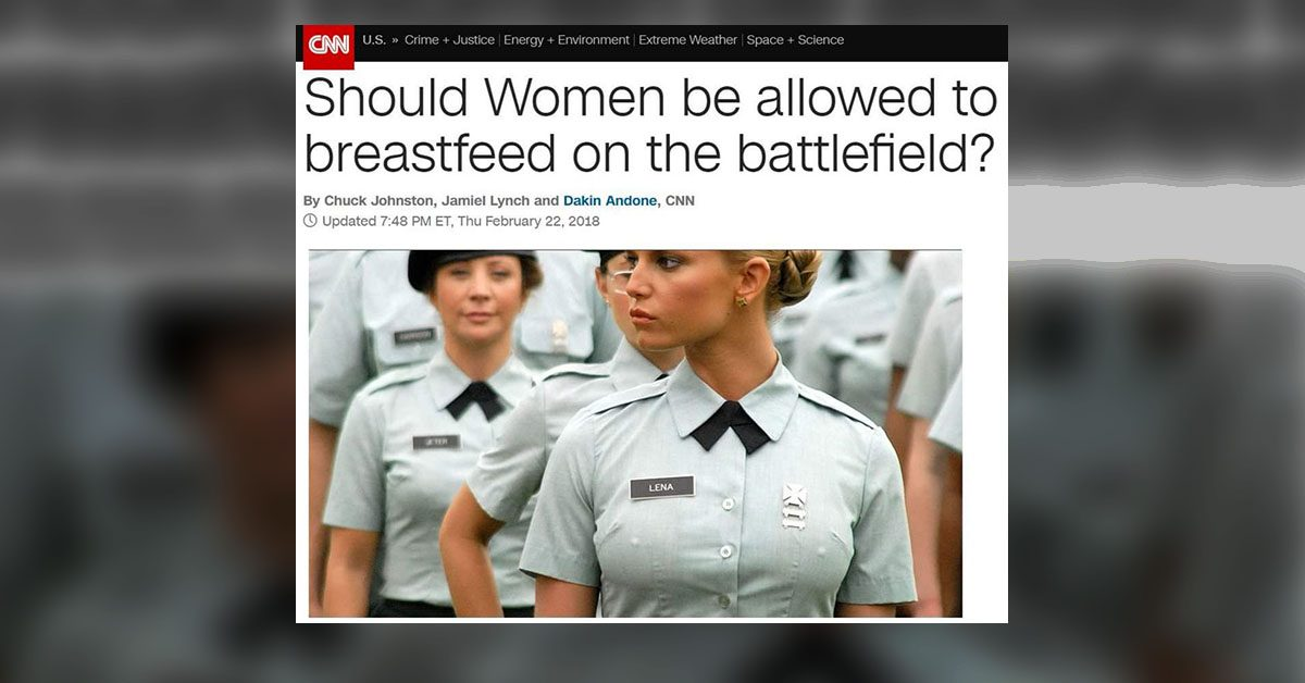 Did CNN Ask 'Should Women be Allowed to Breastfeed on the Battlefield?'