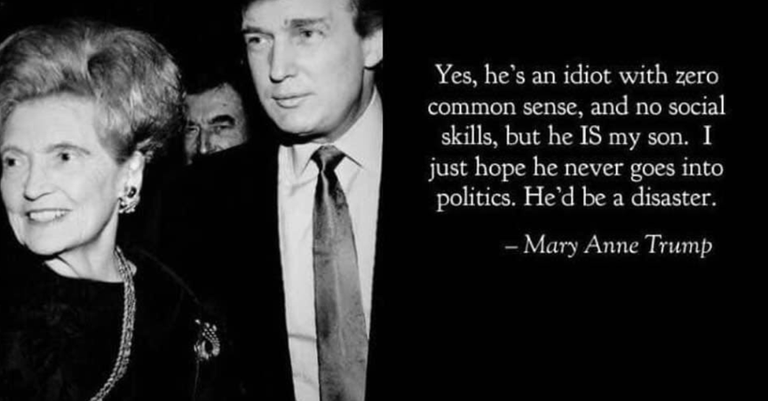 Did President Trump S Mom Once Call Him An Idiot