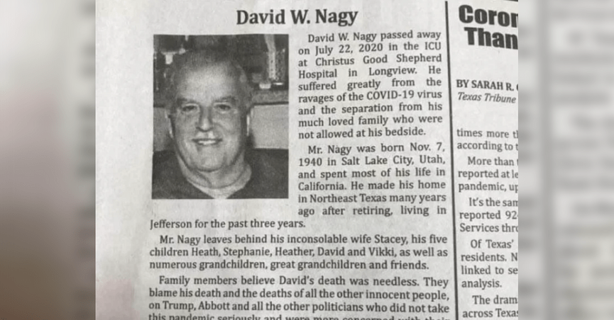 An emotional obituary for David W. Nagy condemned all who have failed to heed the advice of medical professionals during the 2020 coronavirus pandemic.