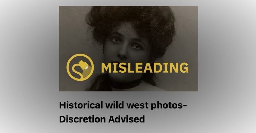 Evelyn Nesbit was featured in a misleading ad about the wild west.