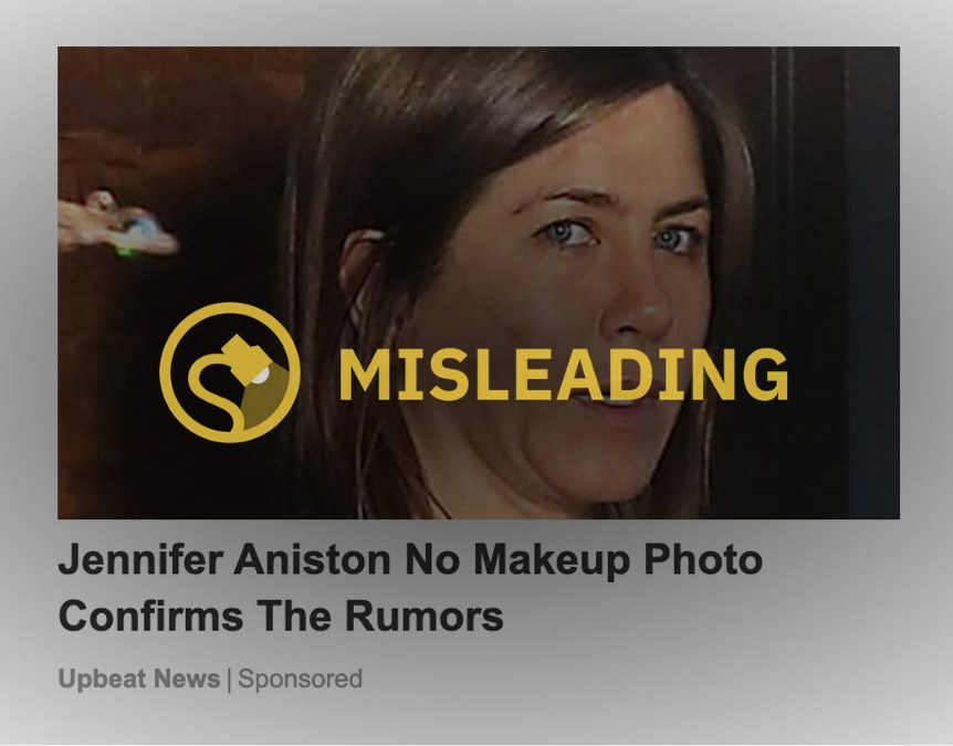 "A ""Jennifer Aniston no makeup photo"" purportedly confirmed rumors. This was false."