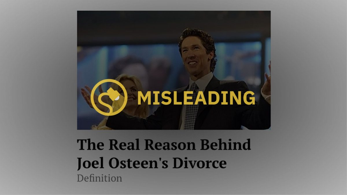 """Ad Claims To Know """"Real Reason Behind Joel Osteen's Divorce"""" - snopes"""