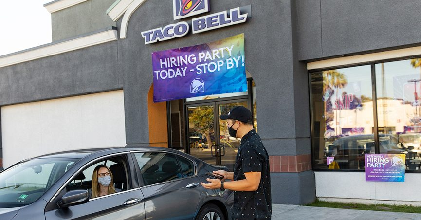 Taco Bell made an announcement in April 2021 that they plan to hire 5,000 people in one day.
