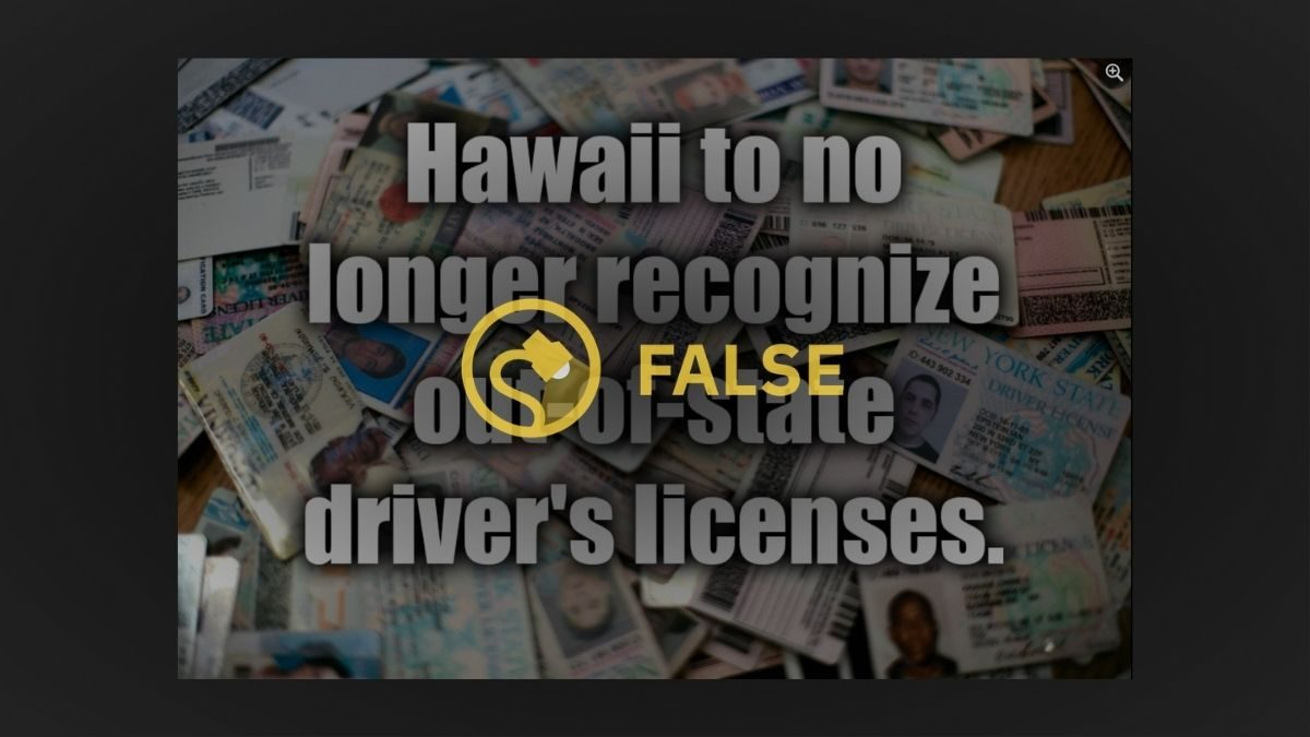 Will Hawaii No Longer Accept Out-of-State Driver's Licenses? - snopes