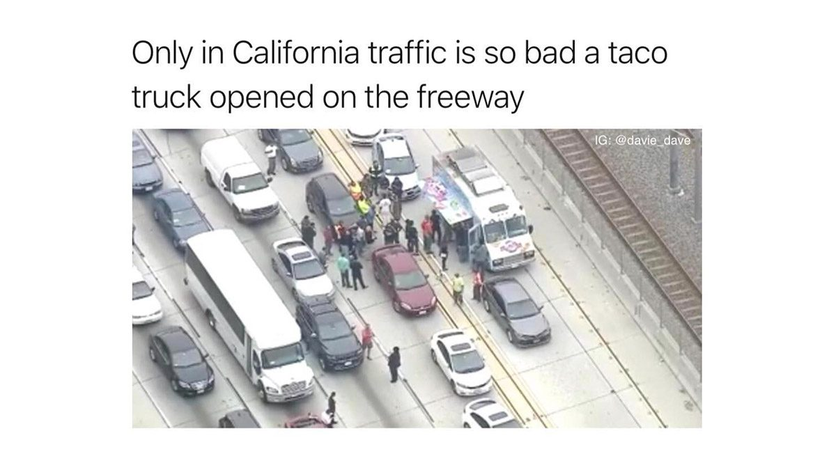 Yes, a Taco Truck Opened for Business on a Freeway in California Traffic - snopes