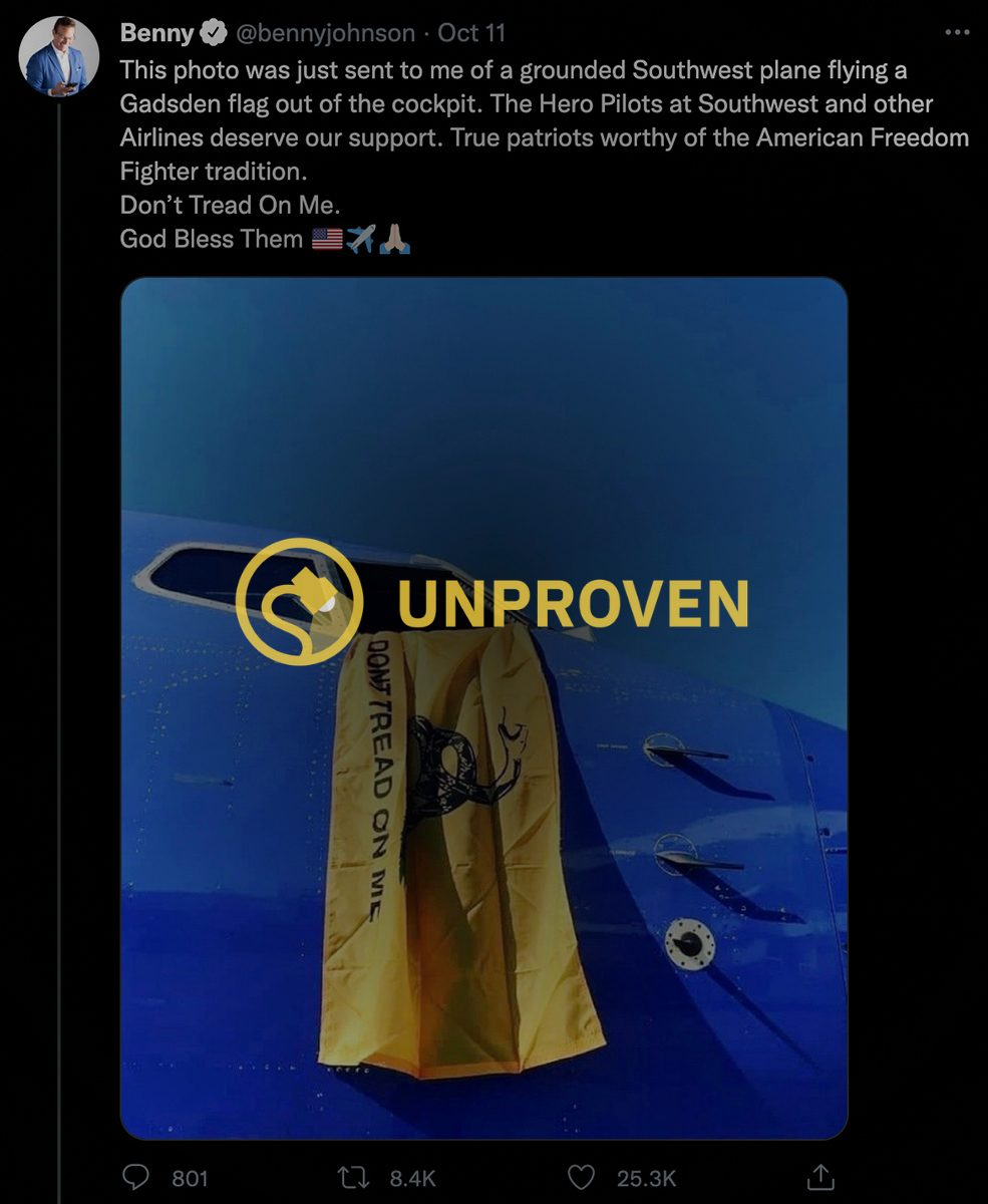 The claim is that a Southwest Airlines pilot or other employee hung a Gadsen flag that said don't tread on me from a cockpit on a grounded plane.
