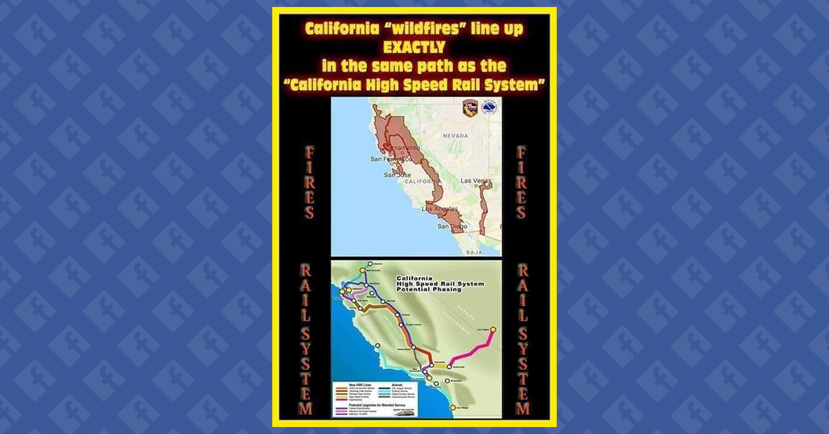 """Do Recent Wildfires Match Up """"Exactly"""" with California's Proposed"""